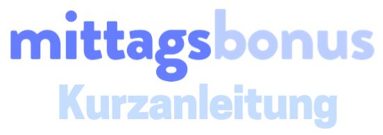 Mittagsbonus Guide Image